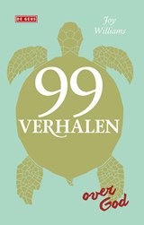 99 verhalen over God | Joy Williams | 9789044538694