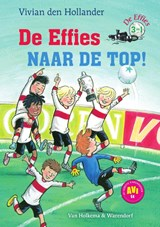 De effies naar de top! | Vivian den Hollander | 9789000362806