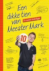Een dikke tien van Meester Mark