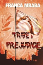 Tribe & Prejudice