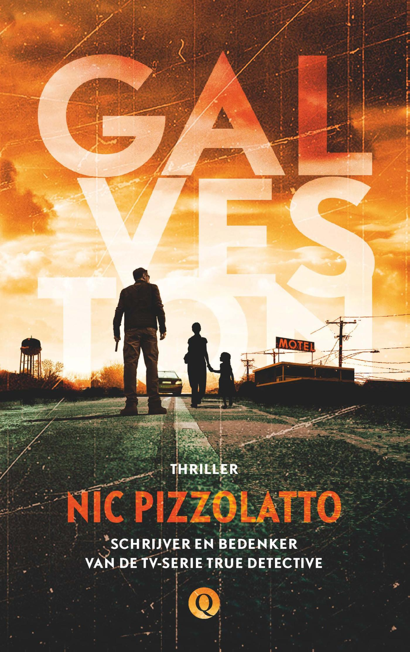 Galveston | Nic Pizzolatto | 9789021458625