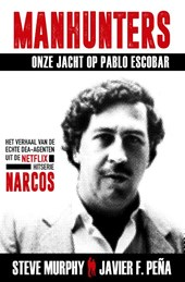 Manhunters - Onze jacht op Pablo Escobar