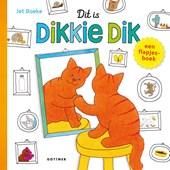 Dikkie Dik : Dit is Dikkie Dik!