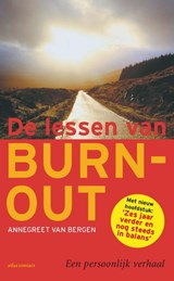 De lessen van Burn-out | Annegreet van Bergen |
