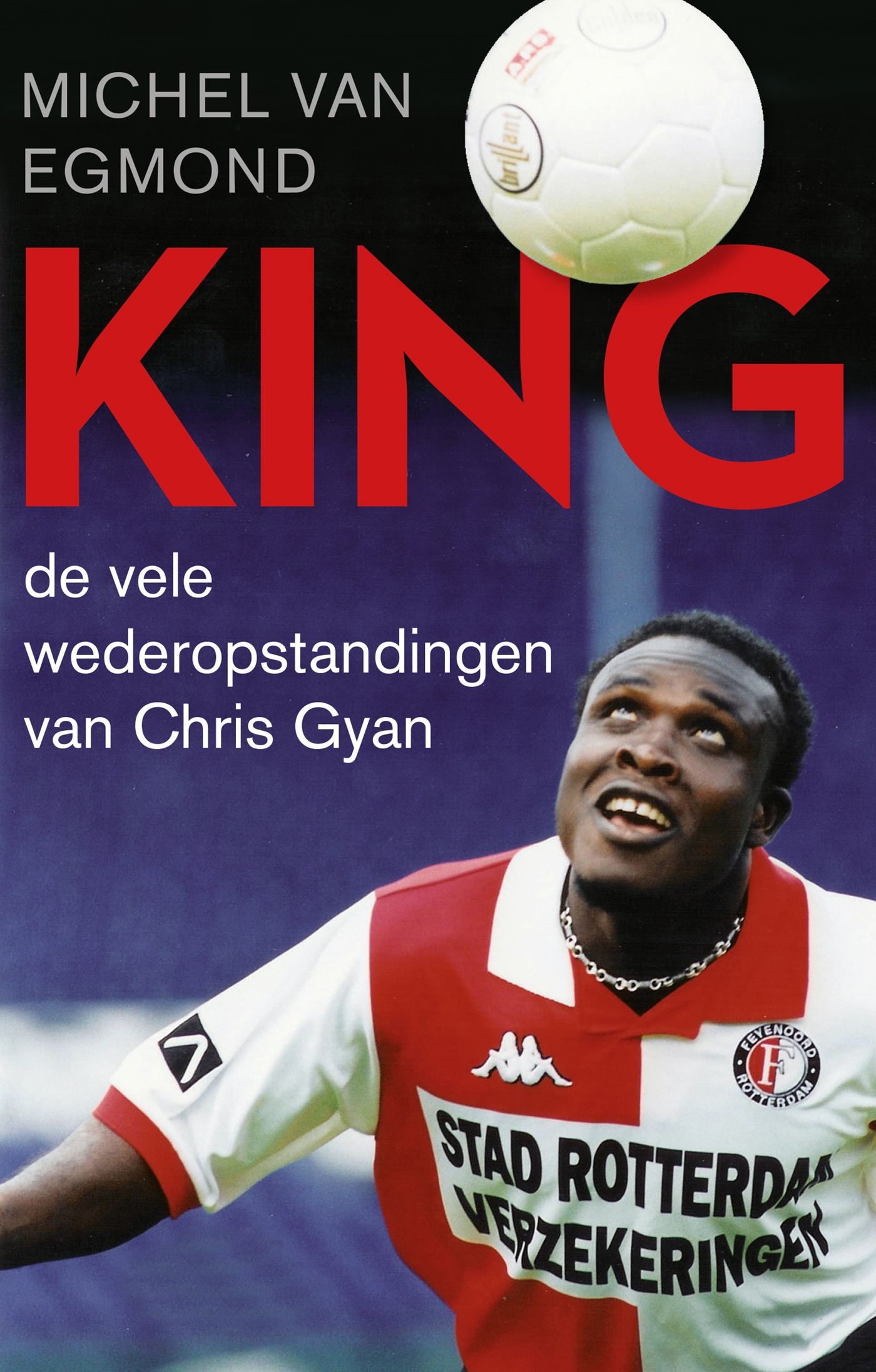 King | Michel van Egmond | 9789048840656