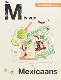 De M is van Mexicaans | Rukmini Iyer |