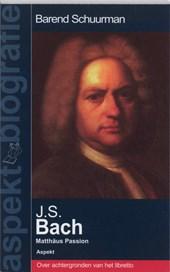 Aspekt Biografie J.S.Bach - Matthäus Passion