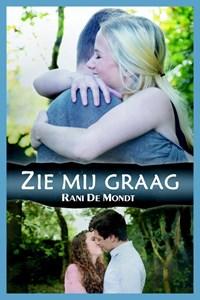 Zie mij graag | Rani De Mondt |