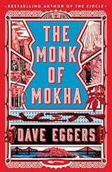 Monk of mokha | Dave Eggers | 9780241244906