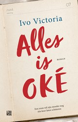 Alles is oké | Ivo Victoria |