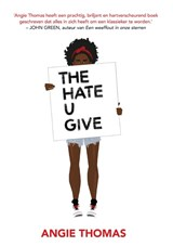 The Hate U Give | Angie Thomas | 9789048843930