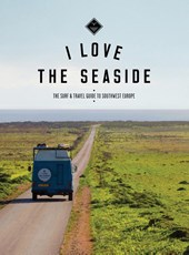 I Love the Seaside ( Engelstalig ) | Alexandra Gossink & Geert-Jan Middelkoop ; Gail Bennie |