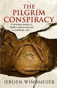 Pilgrim conspiracy | Jeroen Windmeijer |