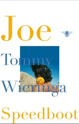Joe Speedboot | Tommy Wieringa | 9789023455493
