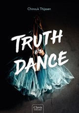Truth or Dance | Chinouk Thijssen | 9789044834116