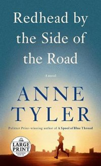 Redhead by the Side of the Road   Anne Tyler  