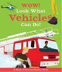 WOW LOOK WHAT VEHICLES CAN DO   Jacqueline Mccann  