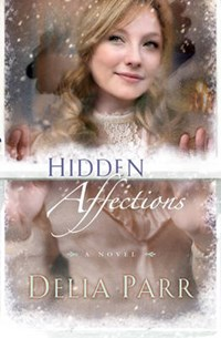 Hidden Affections | Delia Parr |