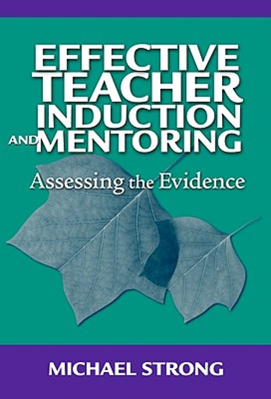 Effective Teacher Induction & Mentoring