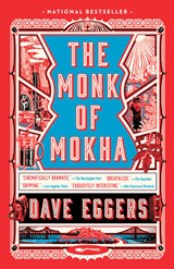 Monk of mokha | Dave Eggers |