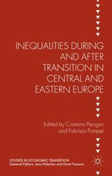 Inequalities During and After Transition in Central and Eastern Europe | Cristiano Perugini ; Fabrizio Pompei |