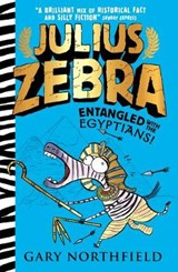 Julius Zebra: Entangled with the Egyptians! | Gary Northfield |