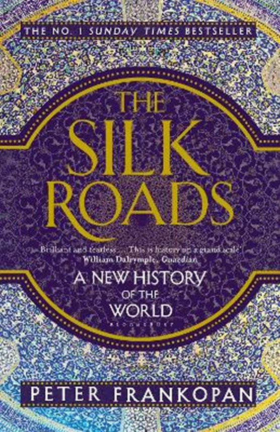 The silk roads: : a new history of the world