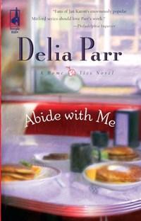 Abide with Me | Delia Parr |