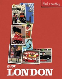 L is for London | Paul Thurlby |