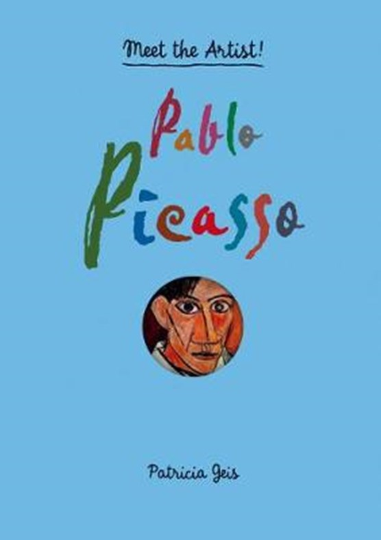 Pablo picasso : meet the artist