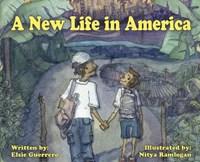 A New Life in America   Elsie Guerrero  