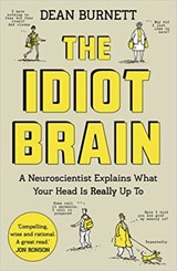Idiot brain | Dean Burnett | 9781783350827