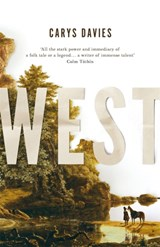 West | Carys Davies | 9781783784226