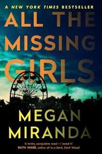 All the Missing Girls | Megan Miranda |