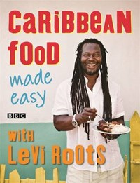 Caribbean Food Made Easy   Levi Roots  