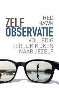 Zelfobservatie | Red Hawk |