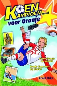 Koen Kampioen gaat voor Oranje | Fred Diks |