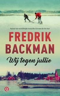 Wij tegen jullie | Fredrik Backman |