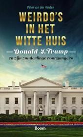 Weirdo's in het Witte huis