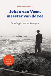 Johan van Veen, meester van de zee   Willem van der Ham  