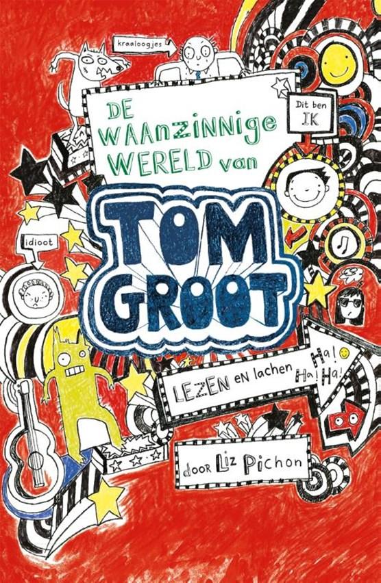 De waanzinnige wereld van Tom Groot
