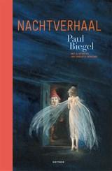 Nachtverhaal | Paul Biegel | 9789025773755