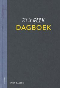 Dit is geen dagboek | Erna Sassen |