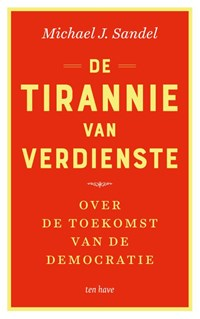 De tirannie van verdienste | Michael J. Sandel |