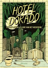 Hotel Dorado   Pepijn Lanen ; Floor van het Nederend  