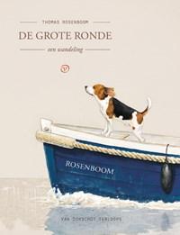 De grote ronde | Thomas Rosenboom |