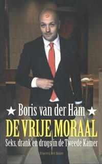 De vrije moraal | Boris van der Ham |