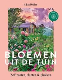 Bloemen uit de tuin   Silvia Dekker  