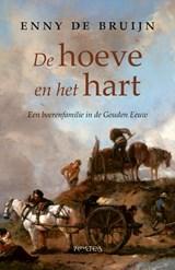 De hoeve en het hart | Enny de Bruijn | 9789044640618