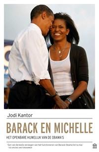 Barack en Michelle | Jodi Kantor |